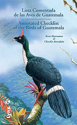 Annotated Checklist of the Birds of Guatemala